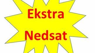 EXTRA NEDSAT (sendes ikke)